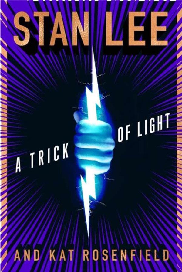 Stan Lee, Cтен Лі, A Trick of Light, Альянси – Трюк Світла