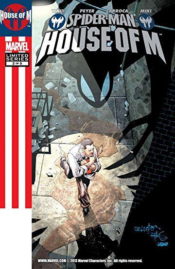 House-of-M-Spider-Man #2, День М Человек- паук комиксы