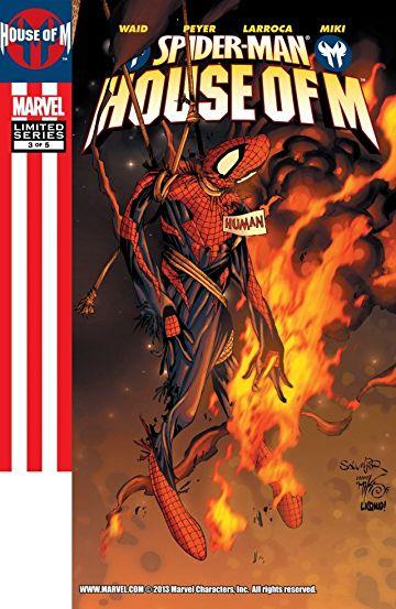 House-of-M-Spider-Man #3, День М Человек- паук комиксы