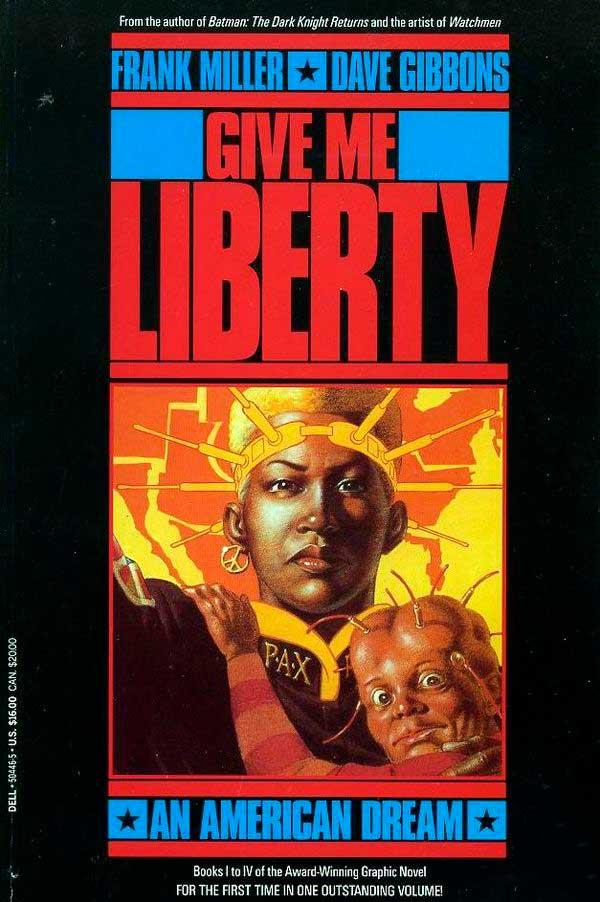 Give Me Liberty, дарк хорс комікси, френк міллер комікси
