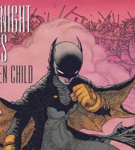 Dark Knight Returns: The Golden Child, Повернення Темного Лицаря Золоте Дитя, Френк Міллер, Комікси ДС