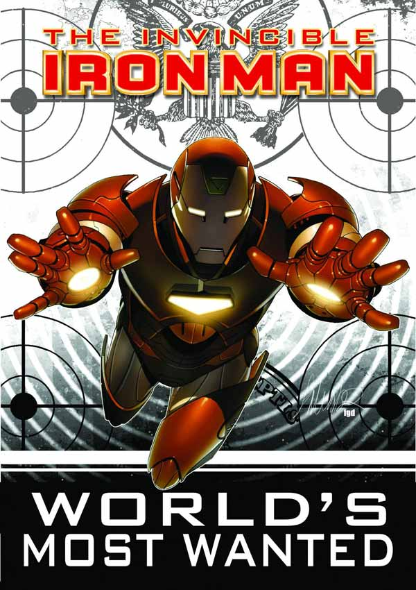 World's Most Wanted (Invincible Iron Man #8-19), комікси Залізна Людина, Тоні Старк Марвел комікси